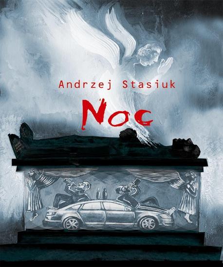 Noc czyli słowiańsko-germańska tragifarsa medyczna - Andrzej Stasiuk