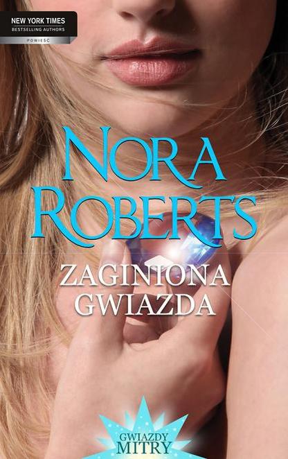 Zaginiona gwiazda - Nora Roberts