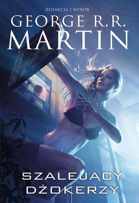 Szalejący dżokerzy - George R.R. Martin