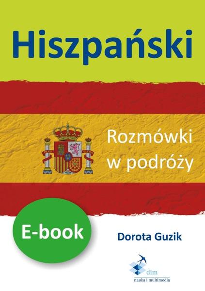 Hiszpański. Rozmówki w podróży ebook
