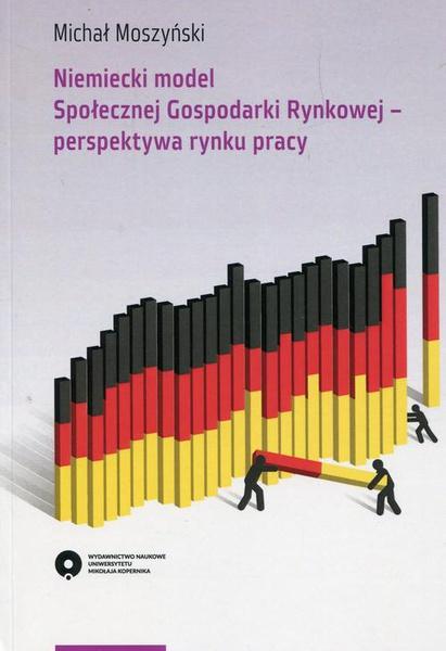 Niemiecki model Społecznej Gospodarki Rynkowej perspektywa rynku pracy