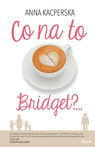 Co na to Bridget