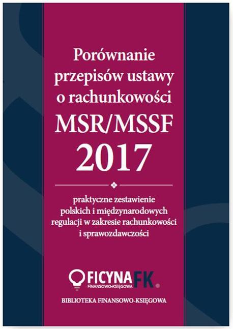 Porównanie przepisów ustawy o rachunkowości i MSR/MSSF 2017 - Katarzyna Trzpioła,Grzegorz Magdziarz