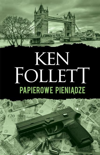 Papierowe pieniądze - Ken Follett