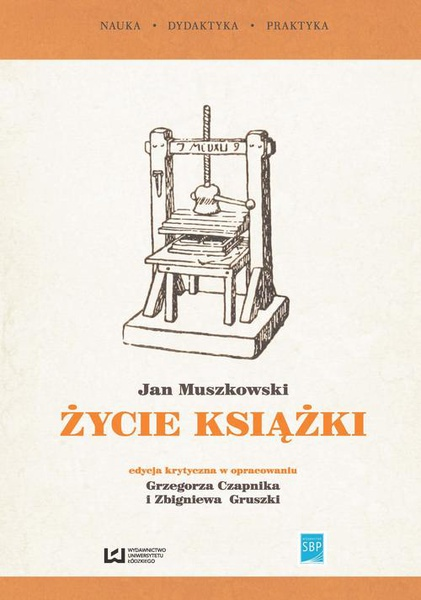 """""""Życie książki"""". Edycja krytyczna na podstawie wydania z 1951 r."""