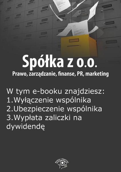 Spółka z o.o. Prawo, zarządzanie, finanse, PR, marketing, wydanie styczeń 2015 r. część II