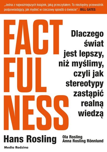 Factfulness - Hans Rosling,Ola Rosling,Anna Rosling-Ronnlund