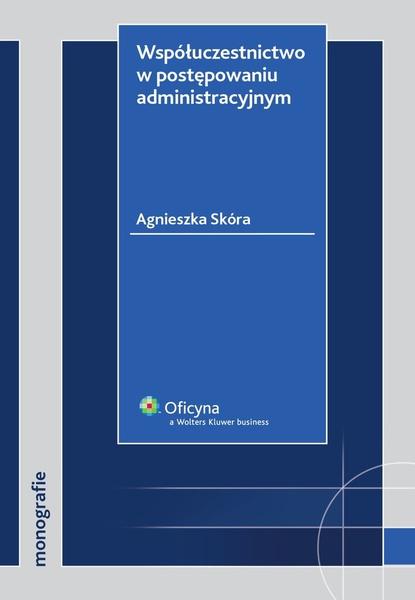 Współuczestnictwo w postępowaniu administracyjnym