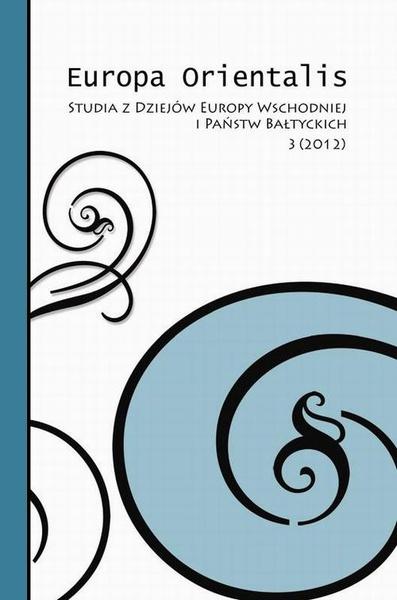 Europa Orientalis. Studia z Dziejów Europy Wschodniej i Państw Bałtyckich. 3/2012