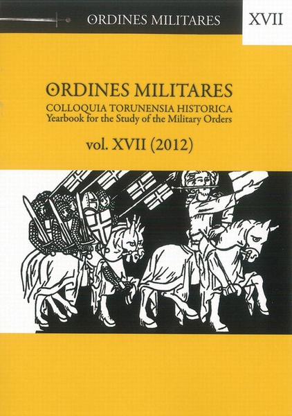 Ordines Militares. Yearbook for the Study of the Military Orders, vol. 17 (2012)