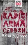 ebook Radio Armageddon - Jakub Żulczyk