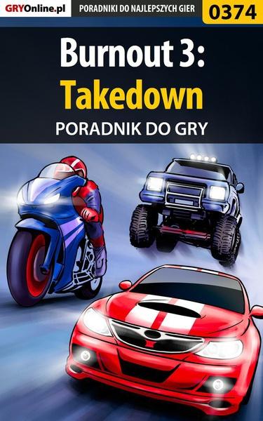 Burnout 3: Takedown - poradnik do gry
