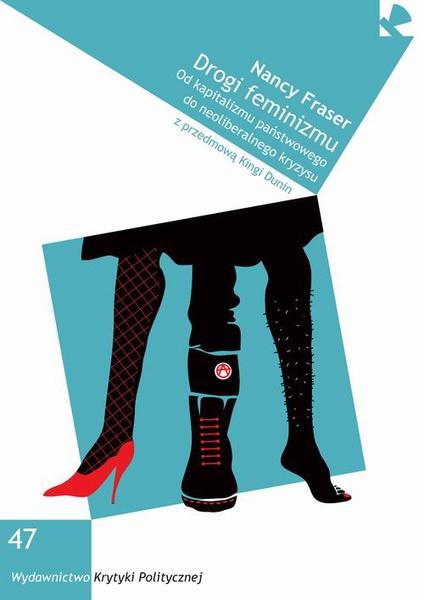 Drogi feminizmu. Od kapitalizmu państwowego do neoliberalnego kryzysu