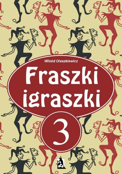 Fraszki igraszki 3