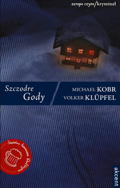Szczodre Gody - Volker Klüpfel,Michael Kobr