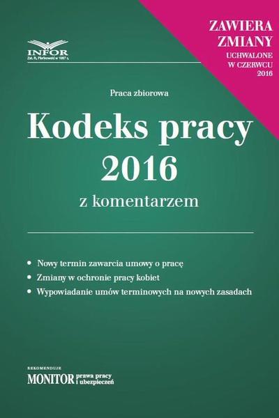 Kodeks pracy 2016 z komentarzem - nowe wydanie
