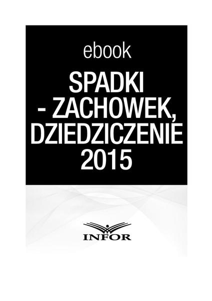 Spadki-zachowek, dziedziczenie 2015