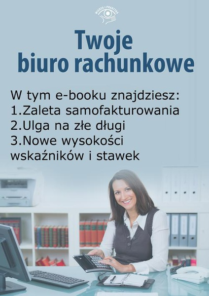 Twoje Biuro Rachunkowe, wydanie kwiecień 2015 r.