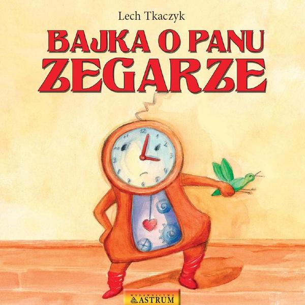 Bajka o Panu Zegarze