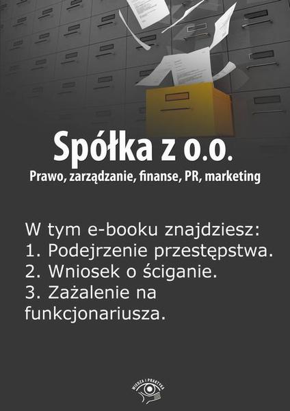 Spółka z o.o. Prawo, zarządzanie, finanse, PR, marketing, wydanie specjalne kwiecień-czerwiec 2014 r.
