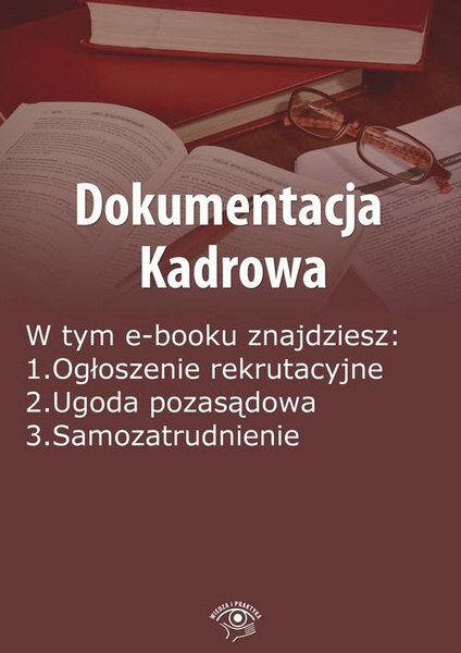 Dokumentacja kadrowa, wydanie wrzesień-październik 2014 r.