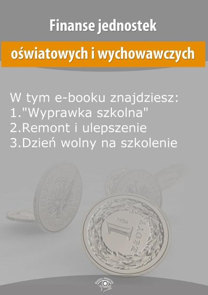 Finanse jednostek oświatowych i wychowawczych, wydanie lipiec 2014 r.