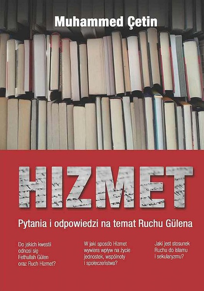 Hizmet. Pytania i odpowiedzi na temat Ruchu Gülena