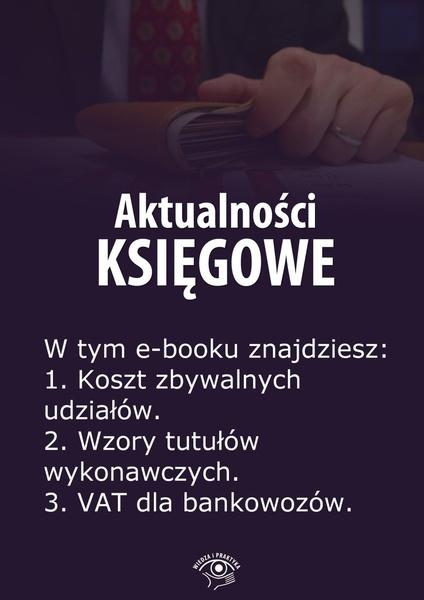 Aktualności księgowe. Wydanie maj 2014 r.
