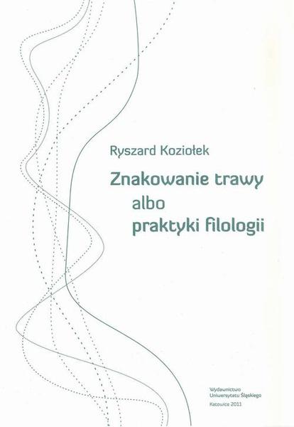 Znakowanie trawy albo praktyki filologii