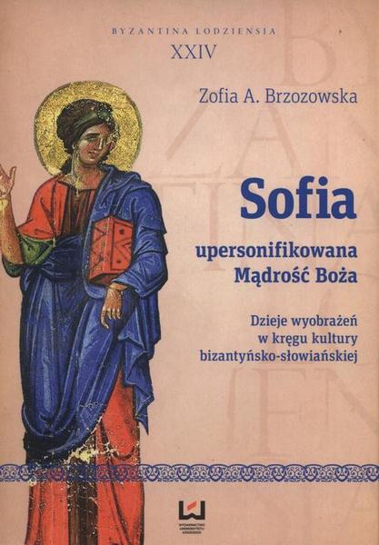 Sofia - upersonifikowana Mądrość Boża