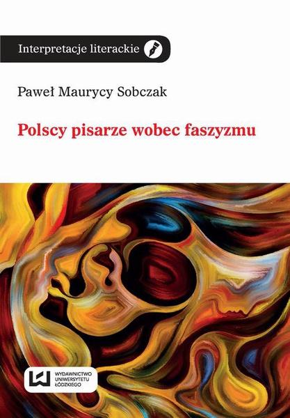 Polscy pisarze wobec faszyzmu