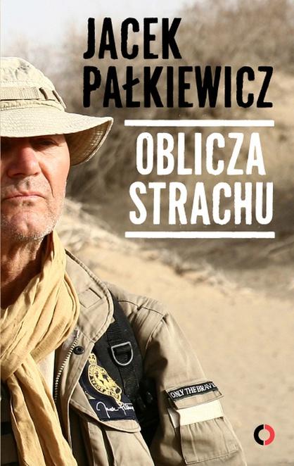 Oblicza strachu - Jacek Pałkiewicz