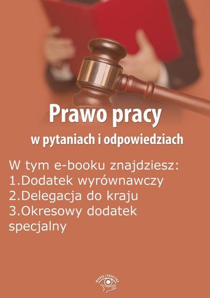 Prawo pracy w pytaniach i odpowiedziach, wydanie styczeń-luty 2015 r.