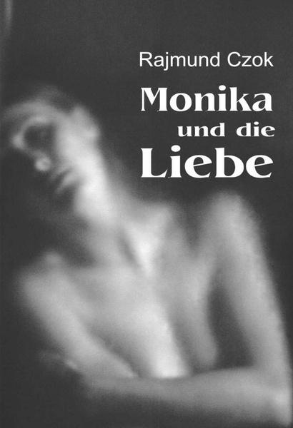 Monika und die Liebe