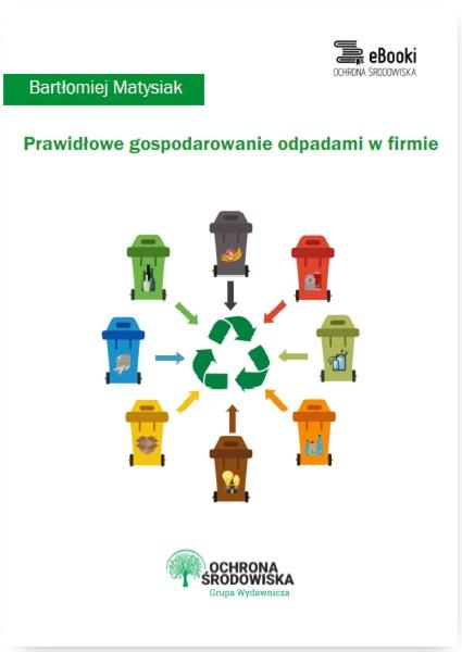 Prawidłowe gospodarowanie odpadami w firmie