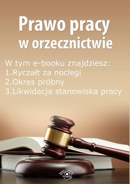 Prawo pracy w orzecznictwie, wydanie styczeń 2015 r.