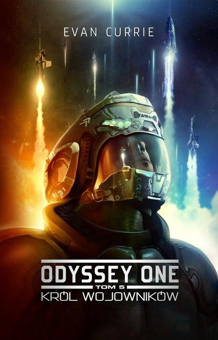 Odyssey One 5: Król Wojowników - Evan Currie