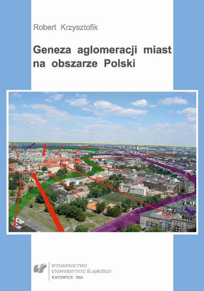 Geneza aglomeracji miast na obszarze Polski