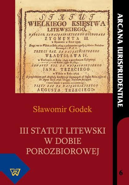 III Statut Litewski w dobie porozbiorowej
