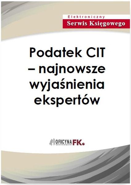 Podatek CIT – najnowsze wyjaśnienia ekspertów