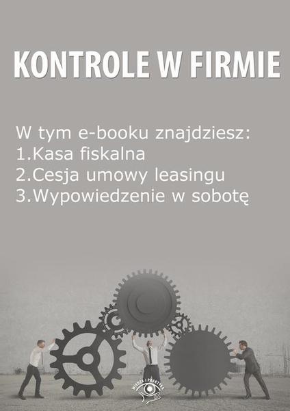Kontrole w Firmie, wydanie maj 2014 r.