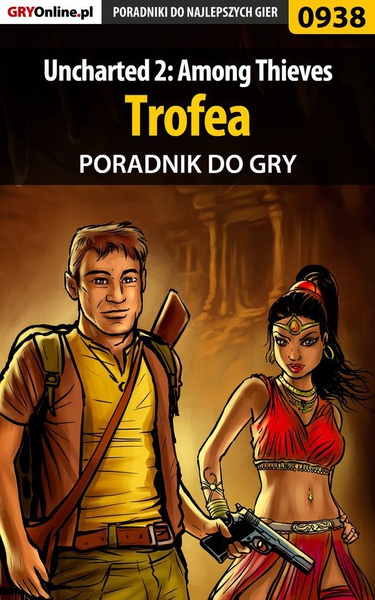 Uncharted 2: Among Thieves - trofea - poradnik do gry
