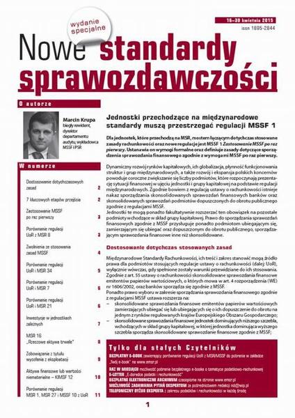 Nowe Standardy Sprawozdawczości, wydanie specjalne: Jednostki przechodzące na międzynarodowe standardy muszą przestrzegać regulacji MSSF 1