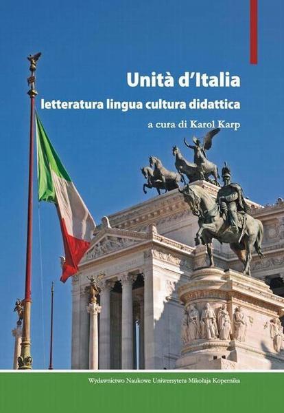 Unita, d'Italia. Letteratura lingua cultura didattica
