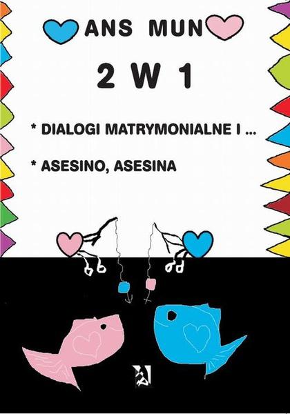 2 w 1 Dialogi matrymonialne i Asesino Asesina