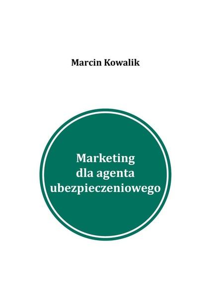 Marketing dla agenta ubezpieczeniowego