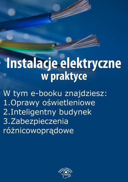 Instalacje elektryczne w praktyce, wydanie sierpień-wrzesień 2015 r.