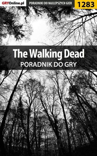 The Walking Dead - poradnik do gry