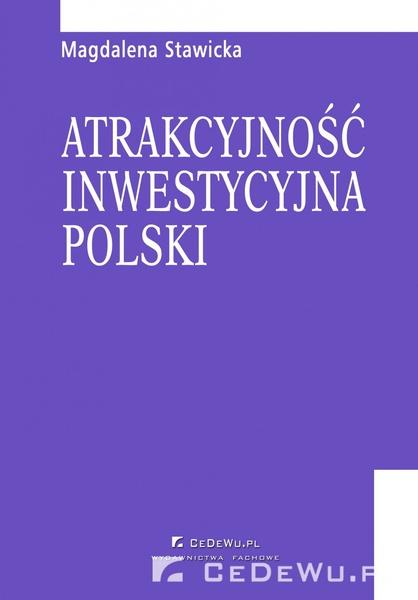 Rozdział 6. Kierunki działań samorządów lokalnych sprzyjające podnoszeniu atrakcyjności inwestycyjnej Polski dla inwestorów zagranicznych