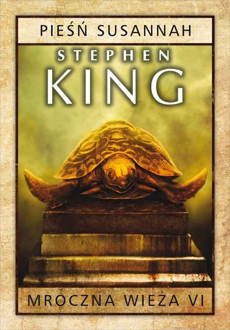 Mroczna Wieża VI: Pieśń Susannah - Stephen King